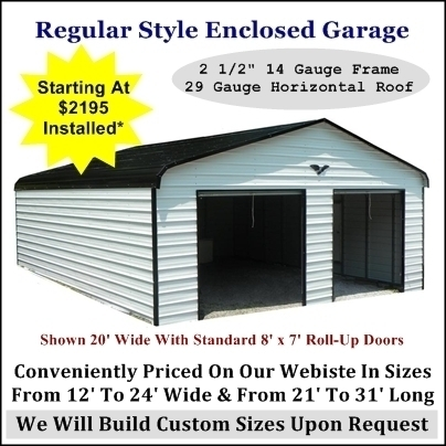 Regular Style Enclosed Garage